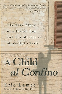 A Child al Confino by Enrico Lamet