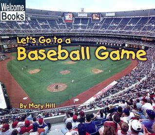 Let's Go to a Baseball Game