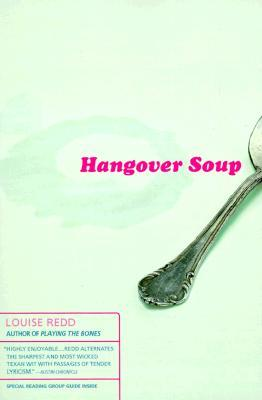 Hangover Soup: A Novel