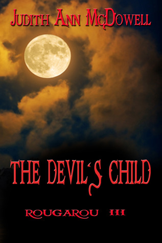 The Devil's Child: Rougarou III