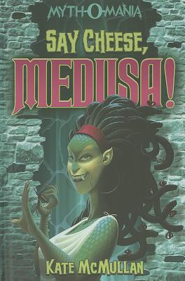Book Review: Say Cheese, Medusa!