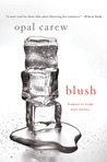Blush by Opal Carew