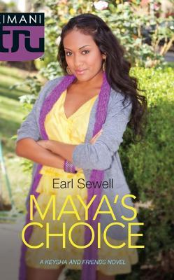 Maya's Choice by Earl Sewell