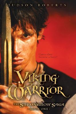 Viking Warrior (The Strongbow Saga, #1)