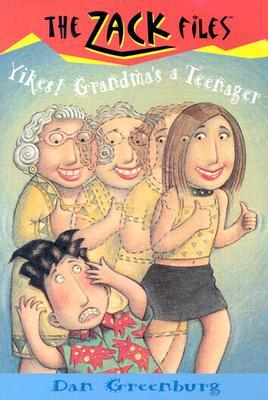 Yikes! Grandma's a Teenager by Dan Greenburg