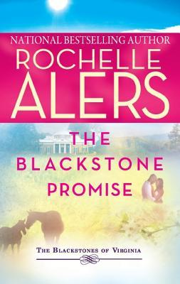 The Blackstone Promise by Rochelle Alers