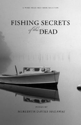 Fishing Secrets of the Dead by Meredith, Davies Hadaway