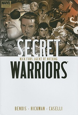 Secret Warriors, Vol. 1 by Brian Michael Bendis