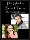 The Sheik's Secret Twins by Elizabeth Lennox