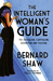 The Intelligent Woman's Guide: To Socialism, Capitalism, Sovietism and Fascism