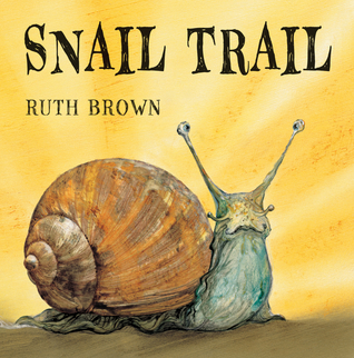 Snail Trail by Ruth Brown
