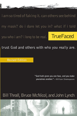 TrueFaced by Bill Thrall