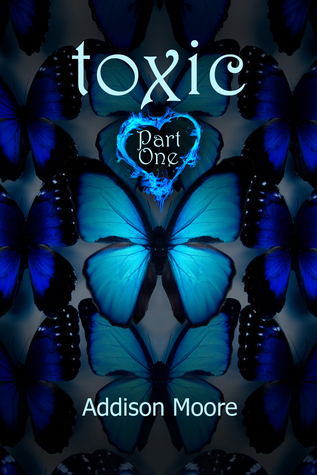 Toxic Part One (Celestra, # 7)