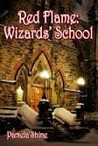 Red Flame: Wizard's School