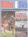 The Blades and The Owls: A pictorial history of the Sheffield derby matches