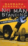 No Man Standing (Munch Mancini, #5)