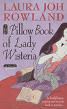 The Pillow Book of Lady Wisteria (Sano Ichiro, #7)