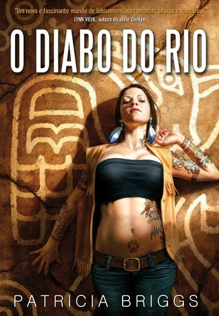 O Diabo do Rio (Mercy Thompson, #6)