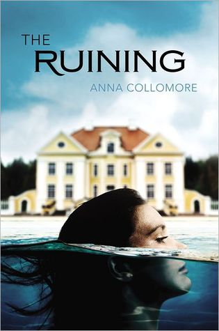 Book cover: The Ruining by Anna Collomore