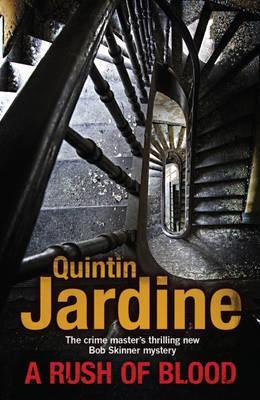 A Rush Of Blood by Quintin Jardine