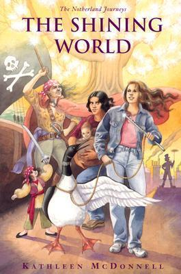 The Shining World by Kathleen McDonnell