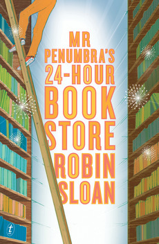 Free download Mr Penumbra's 24-Hour Bookstore (Mr. Penumbra's 24-Hour Bookstore #1) FB2 by Robin Sloan