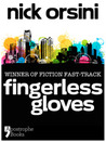 Fingerless Gloves by Nick Orsini