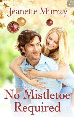 No Mistletoe Required by Jeanette Murray