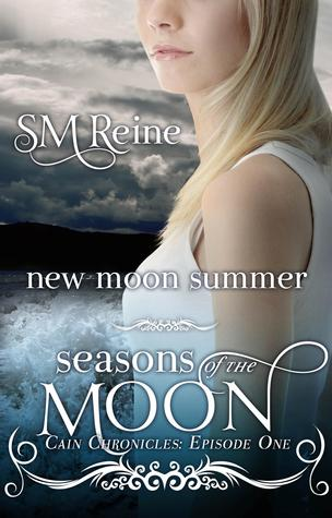New Moon Summer (Seasons of the Moon: Cain Chronicles, #1)