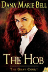 The Hob (The Gray Court, #4)