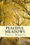 Peaceful Meadows by Tracey Madeley