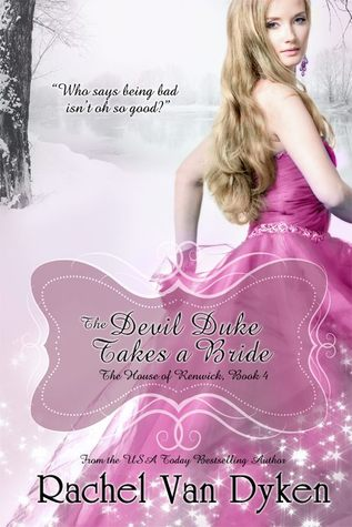 The Devil Duke Takes a Bride (The House of Renwick, #4)