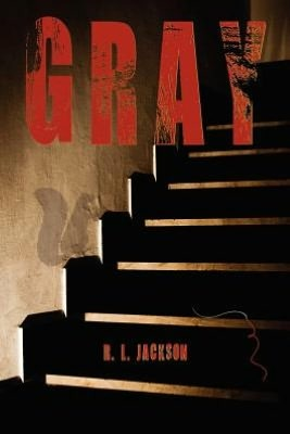 Gray by R.L.  Jackson