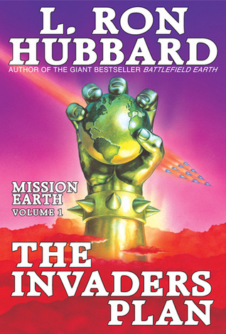 The Invaders Plan by L. Ron Hubbard