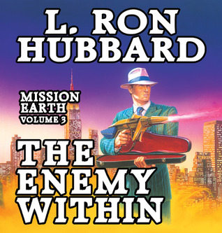 Mission Earth 03: The Enemy Within