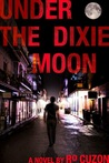 Under the Dixie Moon