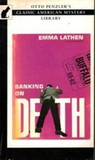 Banking on Death by Emma Lathen