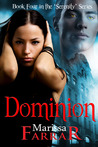 Dominion (Serenity, #4)