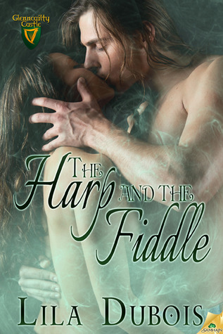 The Harp and The Fiddle (Glenncailty Castle, #1)