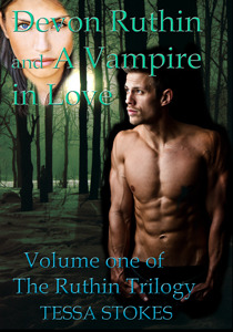 Devon Ruthin and A Vampire in Love by Tessa Stokes