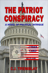 The Patriot Conspiracy by Carole Jean Tremblay
