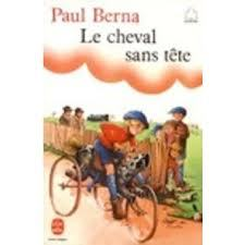 Le Cheval sans tête by Paul Berna