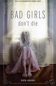 Bad girls dont die (#1)