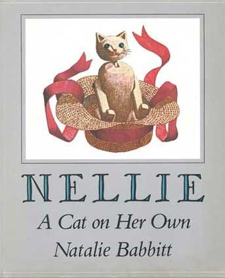 Free download Nellie: A Cat on Her Own by Natalie Babbitt PDF