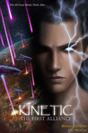 Kinetic: The First Alliance