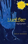 Lucifer: A Hagiography