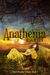 Anathema (The Song of Eloh Saga, #2; Cloud Prophet Trilogy, #1)