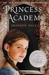 Princess Academy (Princess Academy, #1) by Shannon Hale