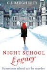 Legacy (Night School, #2)