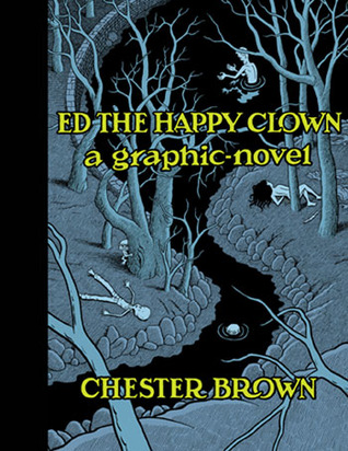 Ed the Happy Clown by Chester Brown